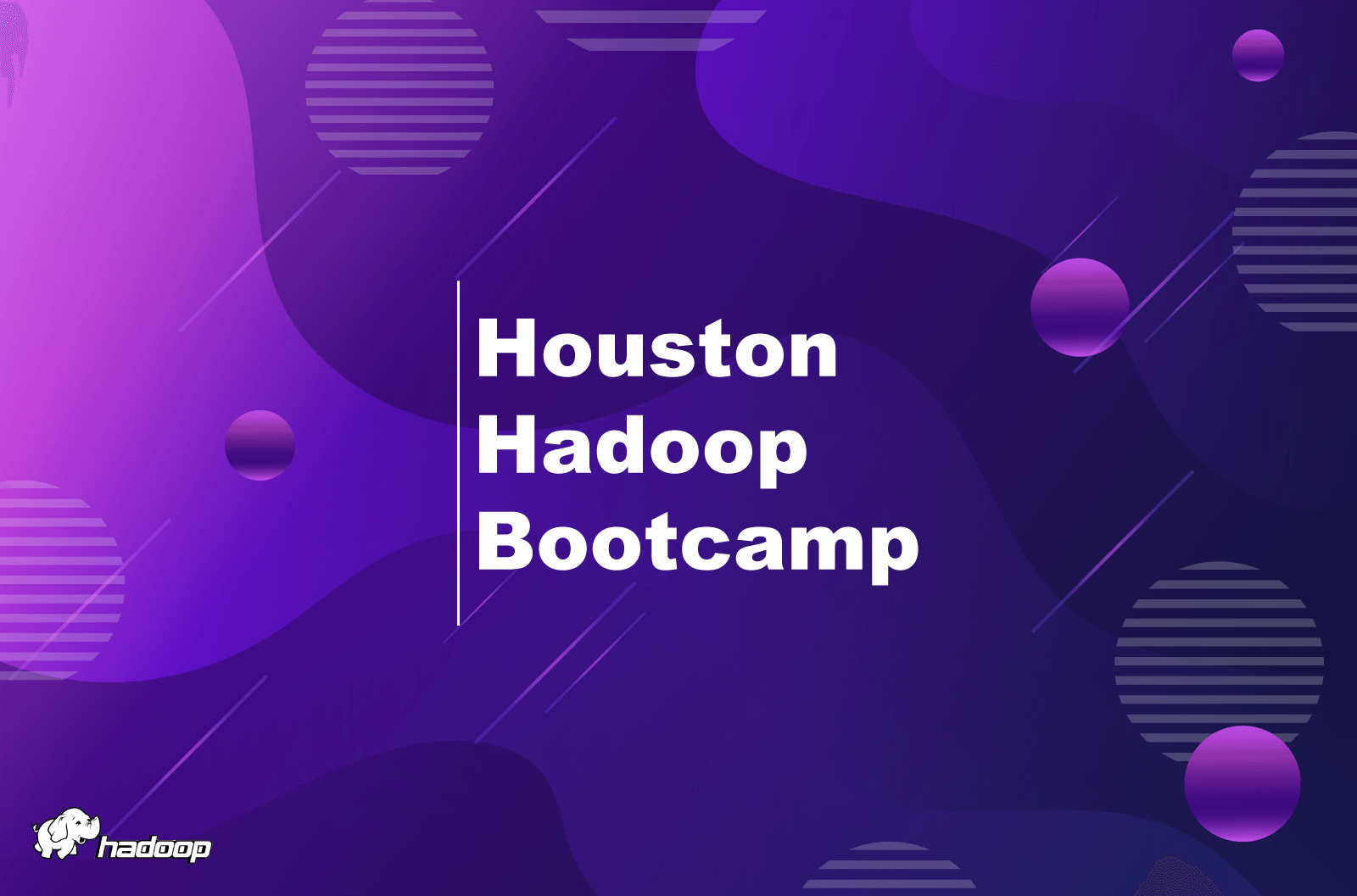 Houston Hadoop Bootcamp was a real success