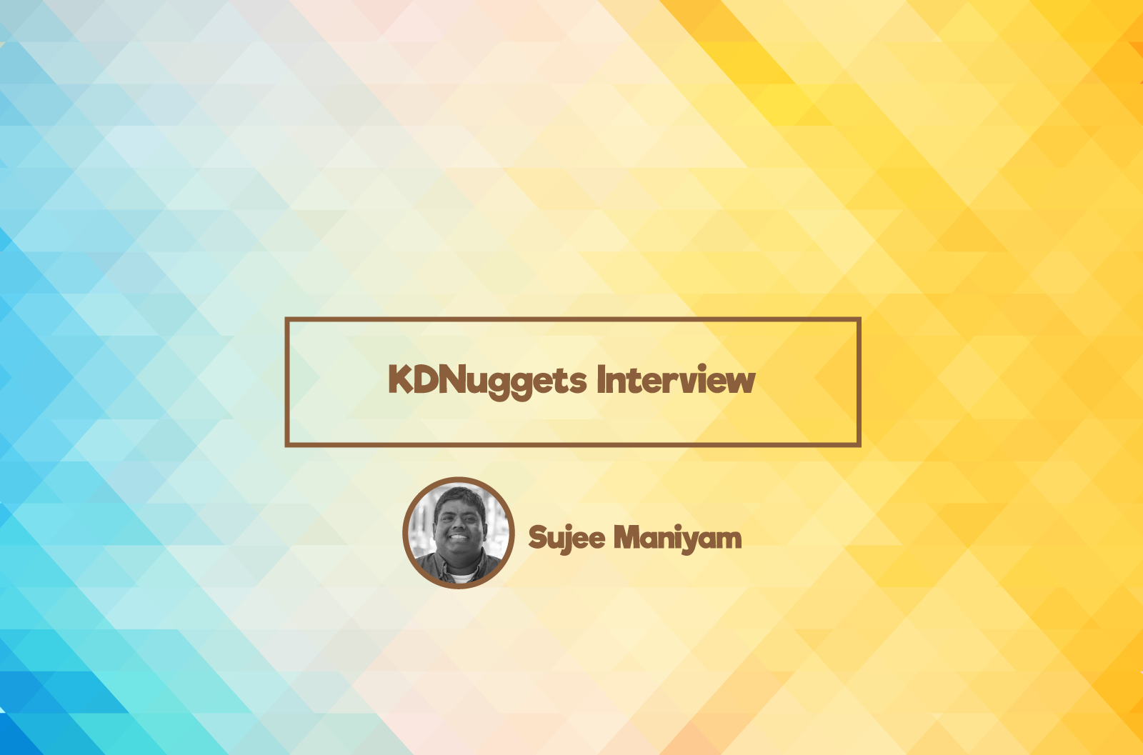 KDNuggets Interview With Sujee Maniyam