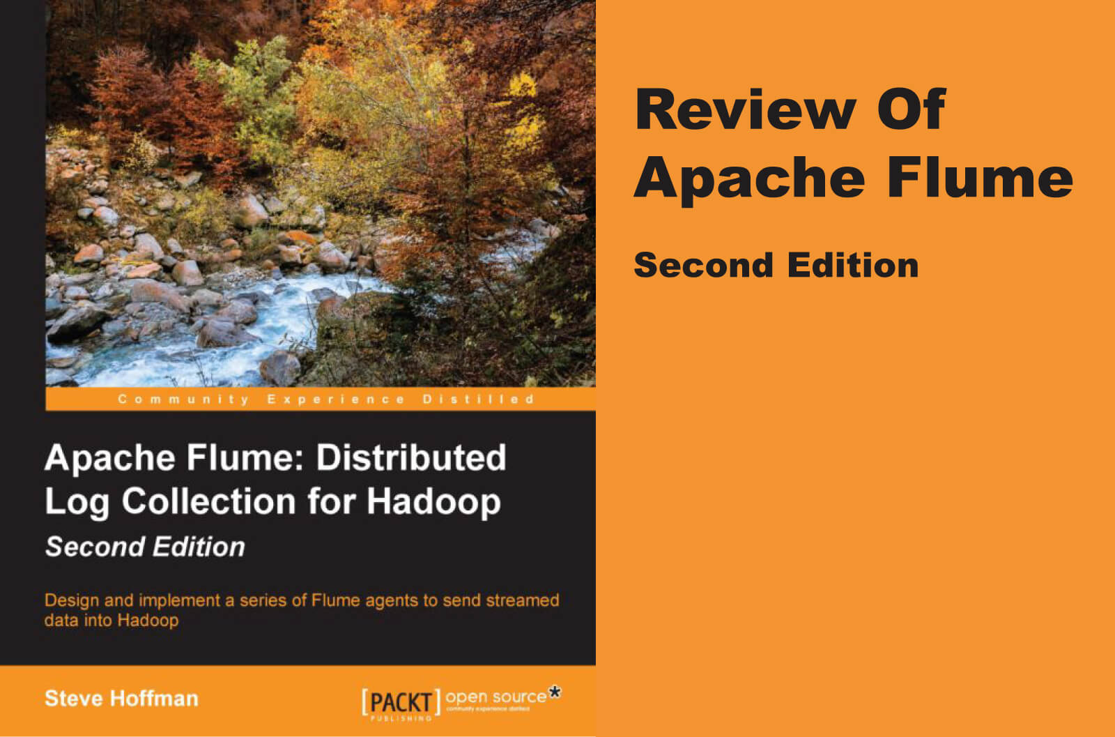 "Review of ""Apache Flume"" second edition by Steve Hoffman"