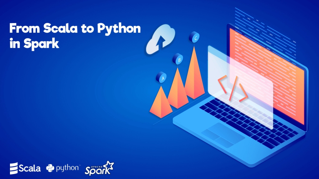 From Scala to Python in Spark