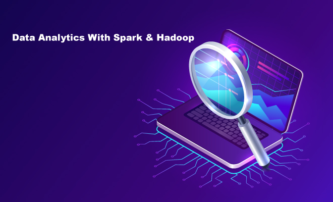 Data Analytics With Spark & Hadoop